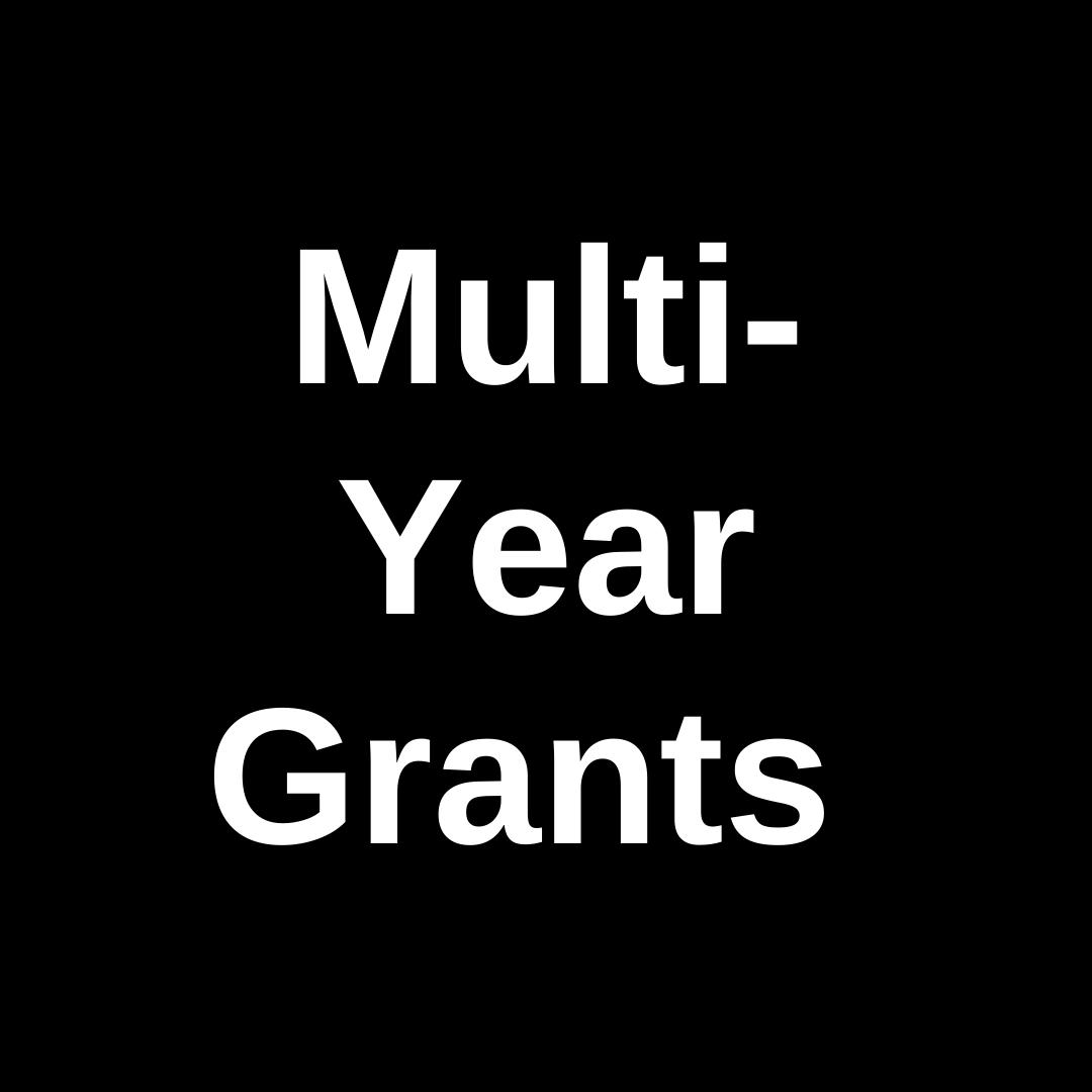 Multi-Year Grants